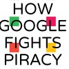 Cómo Google lucha contra la piratería, actualización 2016