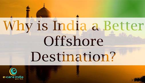 Why is India a Better Offshore Destination