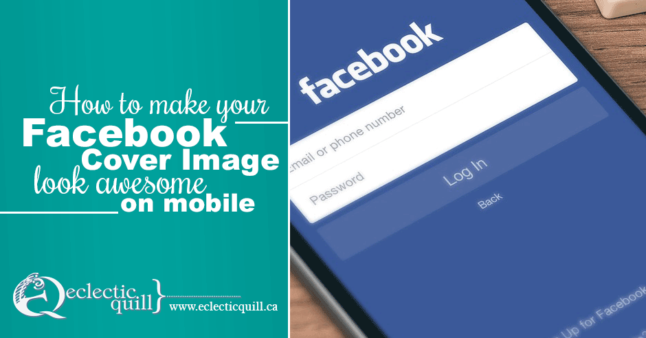 How to Make Your Facebook Cover Image Look Awesome on Mobile