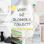 What do bloggers collect? The March Issue