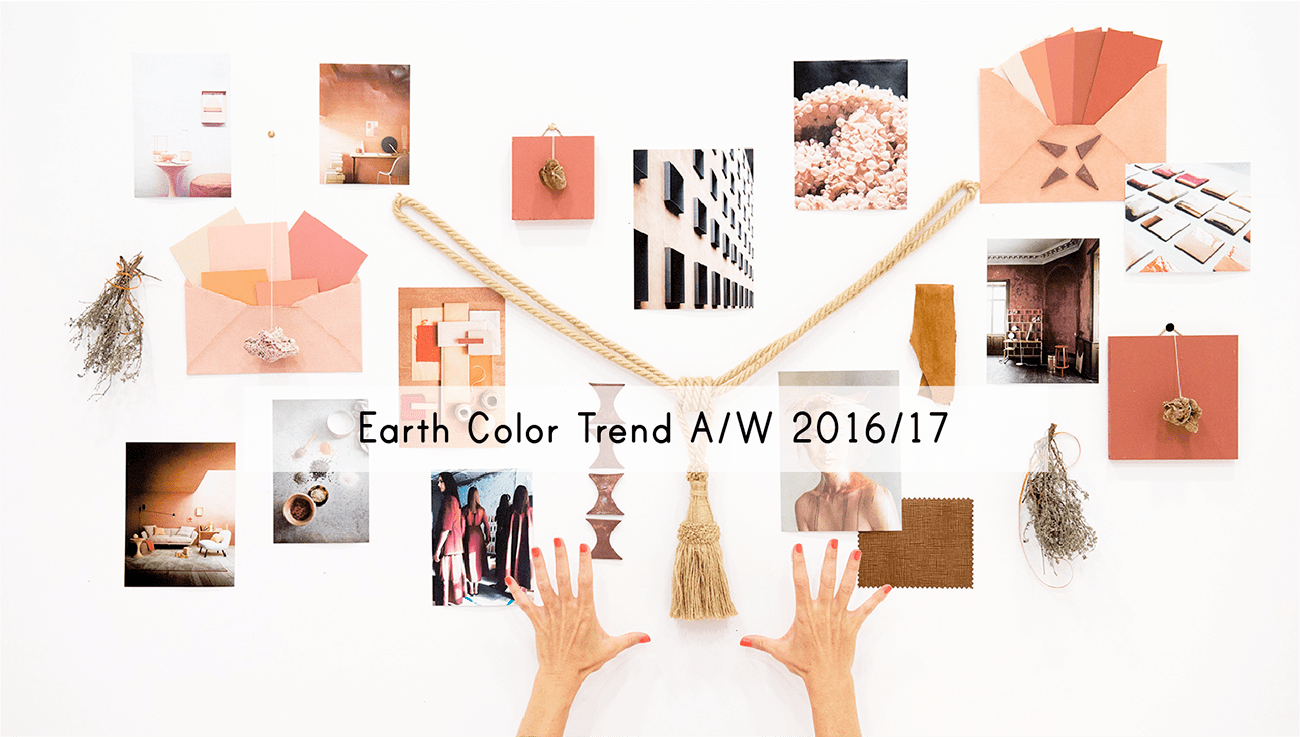 Earth Color Trends A/W2016/17