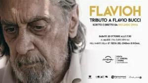 Flavioh - tributo a Flavio Bucci manifesto