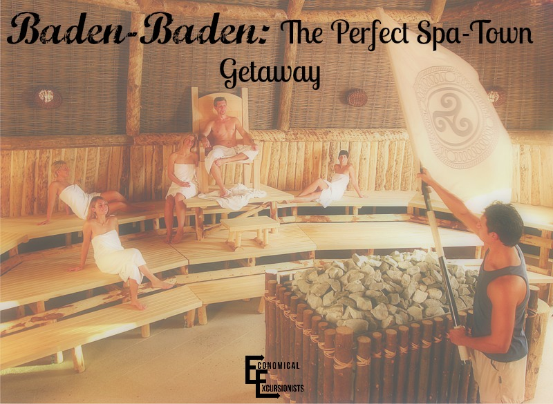 Baden baden spa the perfect weekend getaway for Spa weekend getaways for couples