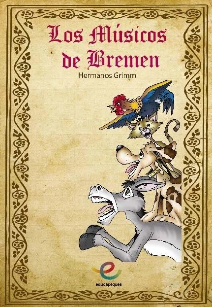Cuentos infantiles Cuento Infantil: Los músicos de Bremen