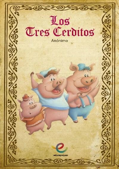 los tres cerditos Los tres cerditos. Cuentos clásicos