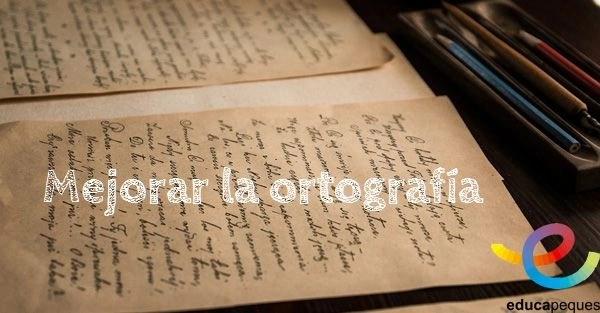Mejorar la ortografía