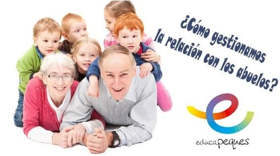 Los abuelos: ¿Cómo gestionamos la relación con los abuelos?