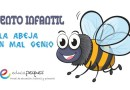 Cuento infantil: La abeja con mal genio