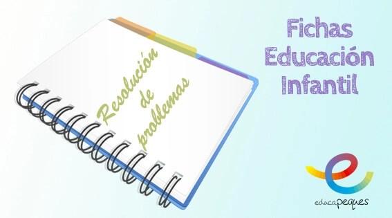 Fichas educación infantil: Resolución de problemas
