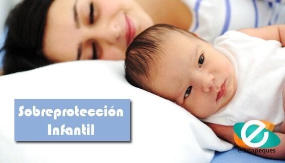 Las 5 razones por las que no debes sobreproteger a un niño/a y como evitarlas