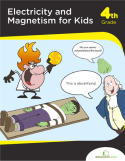 Electricity & Magnetism For Kids