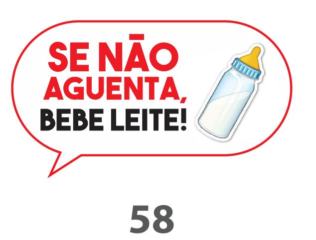 Plaquinha Divertida – Ref. 58 – Se não aguenta, bebe leite
