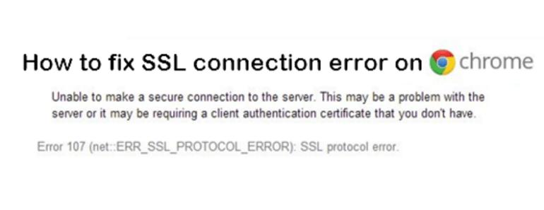 Fix SSL Connection Error on Chrome