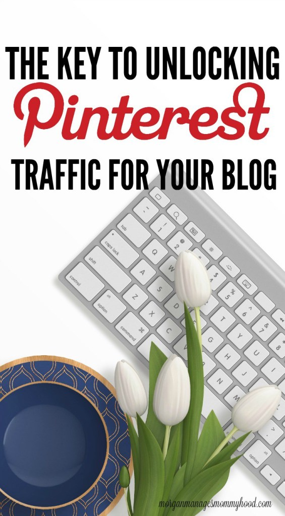 The Key to Unlocking Pinterest Traffic to Your Blog by Morgan Manages Mommyhood >> featured on Totally Terrific Tuesday link party hosted by Eight Pepperberries.