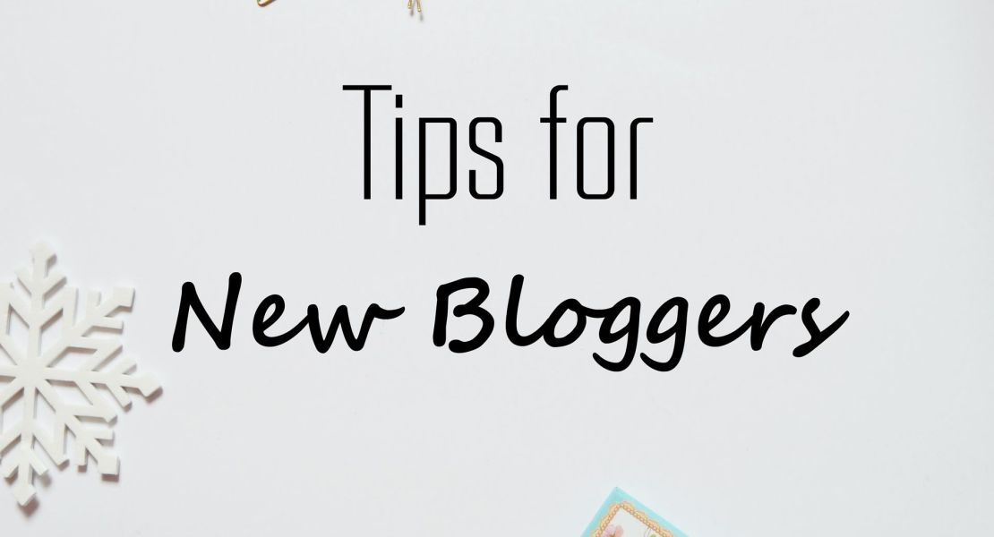 Blogging tips for new bloggers