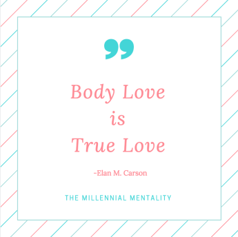 Body Love is True Love