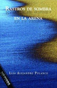 Portada_Rastros_de_sombra_en_la_arena_Blue_and_gol_Publicidad_1024x1024