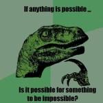 philosoraptor-possible