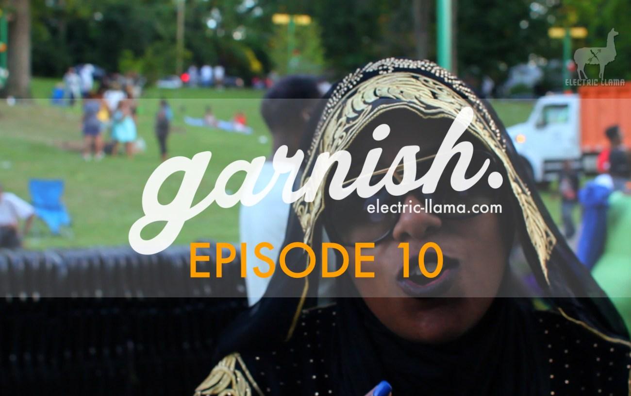Watch Garnish Episode 10: Chuck Brown Day 2016