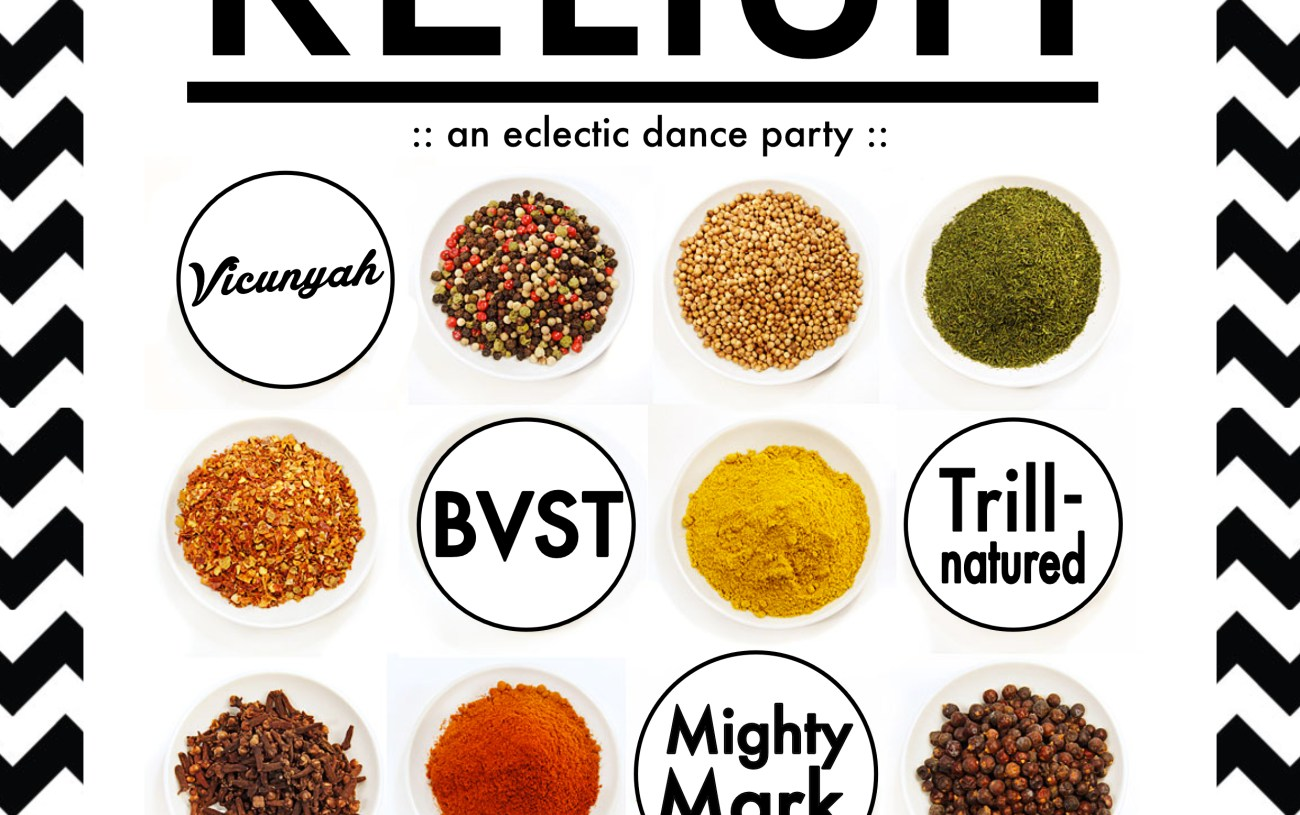 Party: RELISH w/ DJs BVST, Trillnatured & Mighty Mark