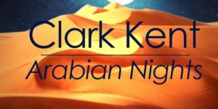 Clark Kent- Arabian Nights (Original Mix)