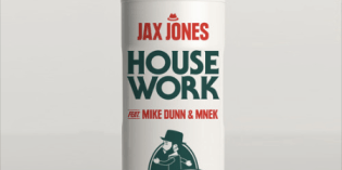 Do Your House Work with Jax Jones