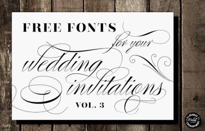 Free Fonts for DIY Wedding Invitations - Volume 3