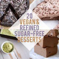 20 Vegan & Refined Sugar-Free Desserts
