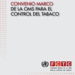 Convenio Marco Para el Control de Tabaco