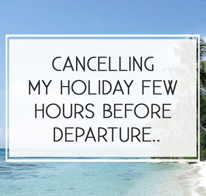 Cancelling_my_holiday