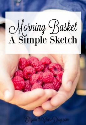 Our Morning Basket Sketch for 2016-2017