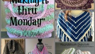 """Making it thru Monday"" Crochet Review #104"
