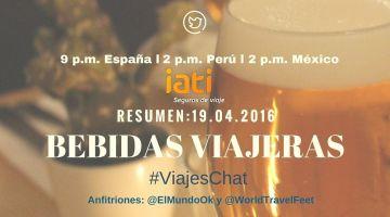 """Resumen: """"Bebidas Viajeras"""" en #ViajesChat del 19.04.2016"""