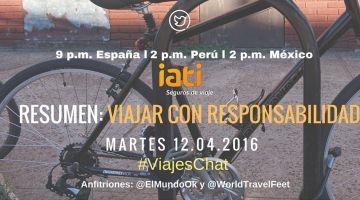 """Resumen: """"Viajar con Responsabilidad"""" en #ViajesChat del 12.04.2016"""