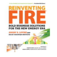 Book review : Reinventing Fire, by Amory Lovins
