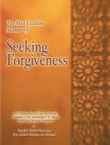 Most Excellent Manner of Seeking Forgiveness