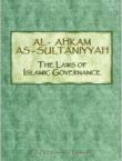 Al-Ahkam As-Sultaniyyah The Laws Of Islamic Governance