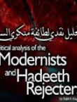 Modernists and Hadeeth Rejecters