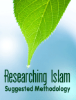Researching Islam – Suggested Methodology