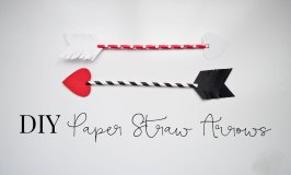 DIY Paper Straw Arrows + Valentine Decor Idea