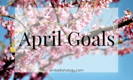 Setting Goals for April