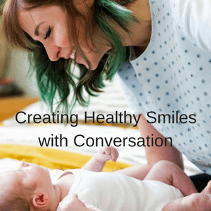Preventing Tooth Decay in Childhood With a Conversation-Baby's first dental visit