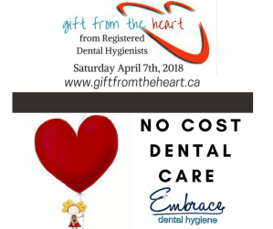 No Cost Dental Care on April 7th/2018 for Gift From the Heart