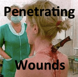 Penetrating Wounds in the Emergency Department: Considerations for Management