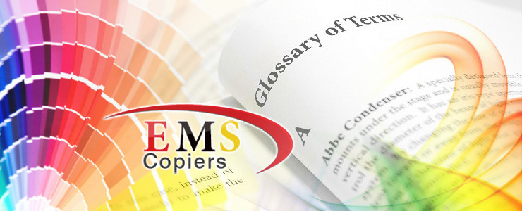EMS Copiers Terms Glossary