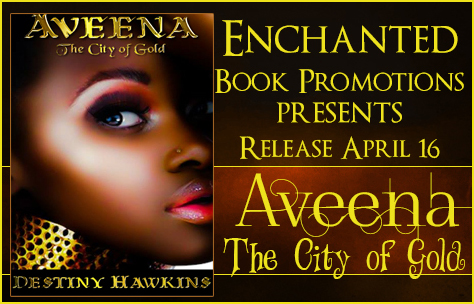 Aveena: city of gold blitz and giveaway