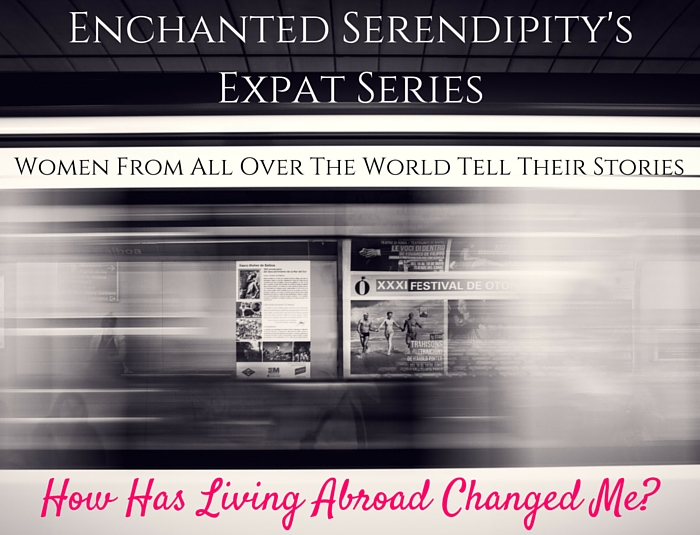 Enchanted Serendipity's Expat Series