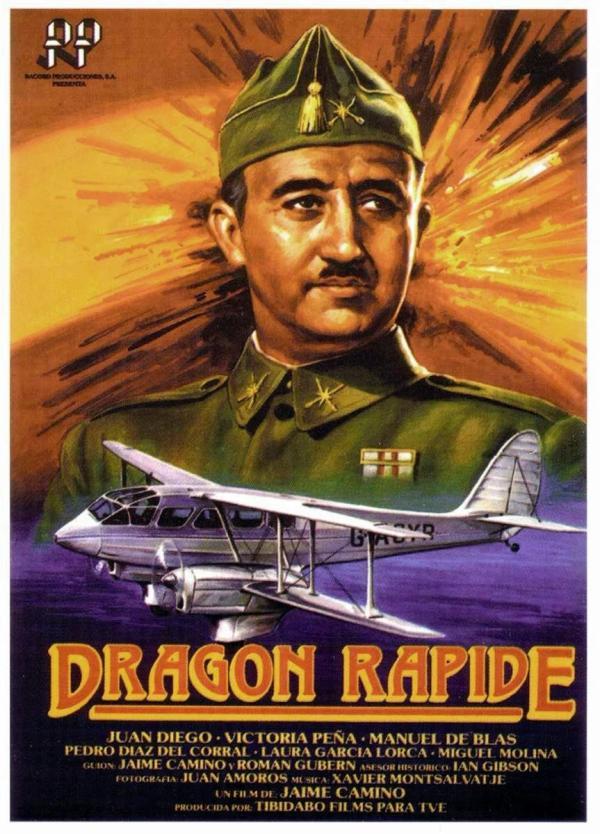 Dragon Rapide (1986) de Jaime Camino