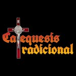 Catequesis Tradicional