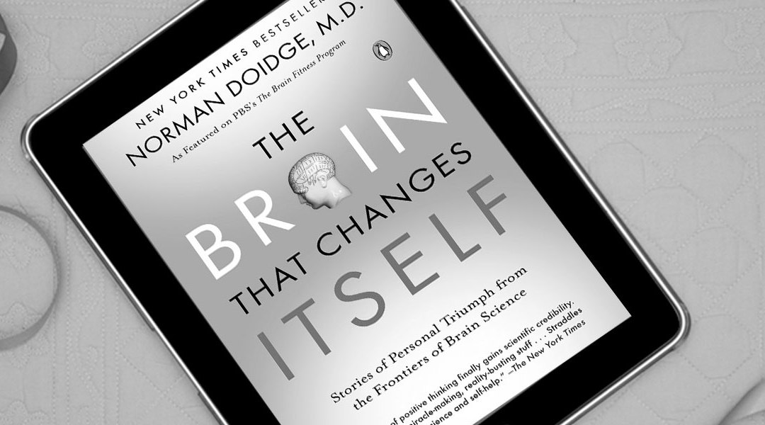 Free Chapter: The Brain That Changes Itself